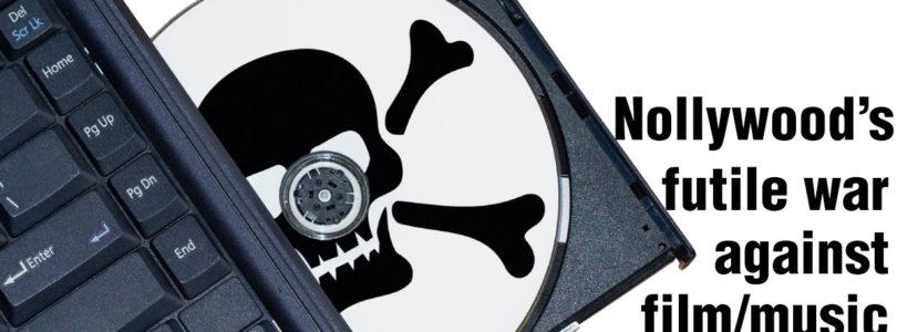 Nollywood's futile war against film/music Piracy!
