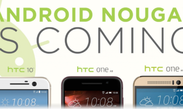 HTC reveals devices that would get Andriod Nougat 7.0